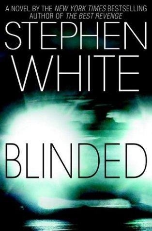 BLINDED (REQ) - Stephen White