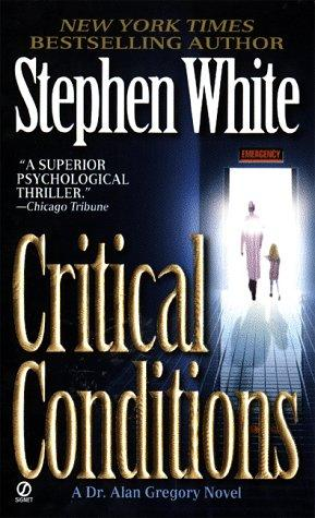 Critical Conditions  (REQ) - Stephen White
