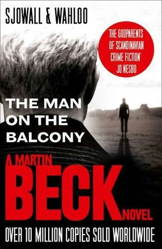 The man on the balcony martin beck book 3 by maj for The balcony book