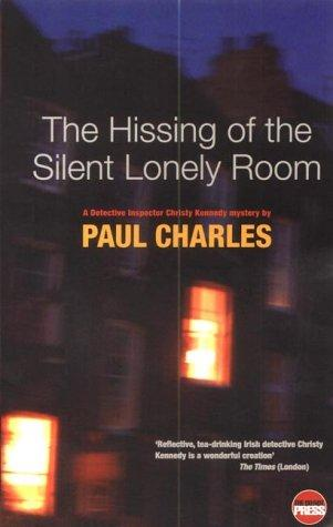 book cover of The Hissing of the Silent Lonely Room