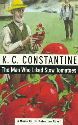 book cover of The Man Who Liked Slow Tomatoes
