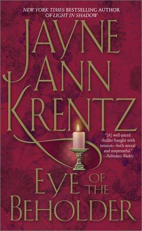 a wrongful death in eye of the beholder by jayne ann krentz The paperback of the eye of the beholder by jayne ann krentz at barnes & noble free shipping on $25 or more.