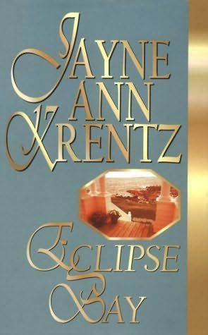 Eclipse Bay Trilogy (REQ) - Jayne Ann Krentz