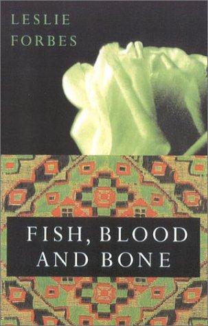 book cover of Fish, Blood and Bone