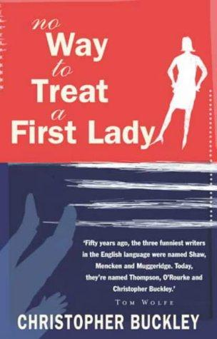 book cover of No Way to Treat a First Lady