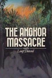 book cover of The Angkor Massacre