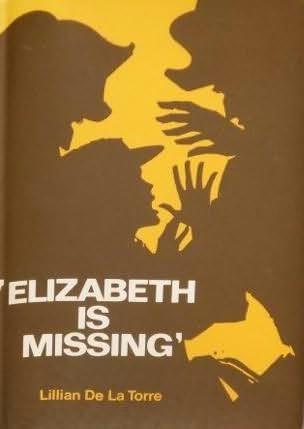 book cover of Elizabeth Is Missing
