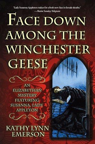 book cover of Face Down Among the Winchester Geese