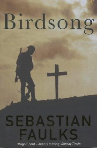 book cover of   Birdsong   by  Sebastian Faulks