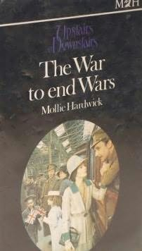 book cover of The War to End Wars
