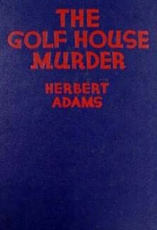 book cover of The Golf House Murder