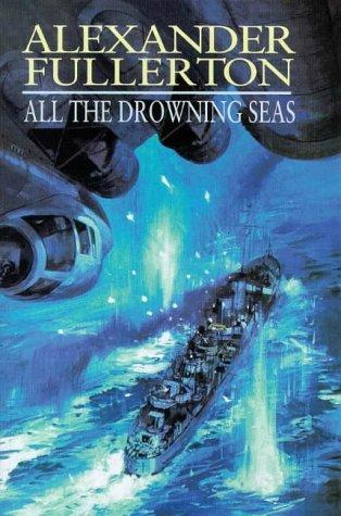 book cover of All The Drowning Seas