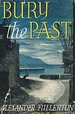 book cover of Bury the Past