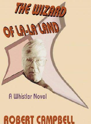 book cover of The Wizard of La-La Land