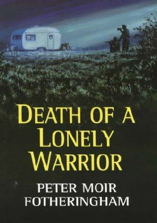 book cover of Death of a Lonely Warrior