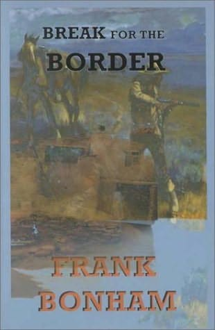 book cover of Break for the Border