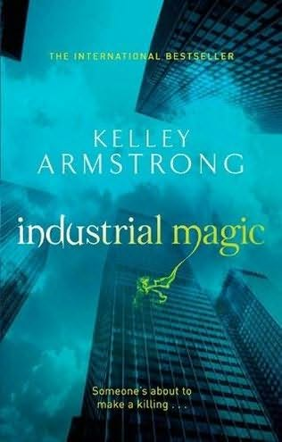 The Otherworld series:Industrial Magic[book4] N69983
