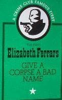 book cover of Give a Corpse a Bad Name