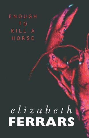 book cover of Enough to Kill a Horse