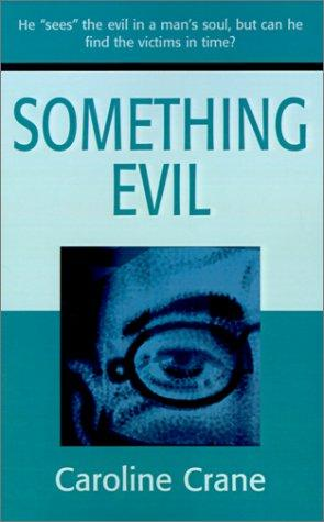 book cover of Something Evil