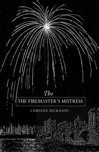 book cover of The Firemaster\'s Mistress