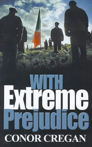 book cover of With Extreme Prejudice