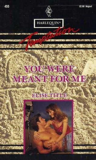 book cover of You Were Meant for Me