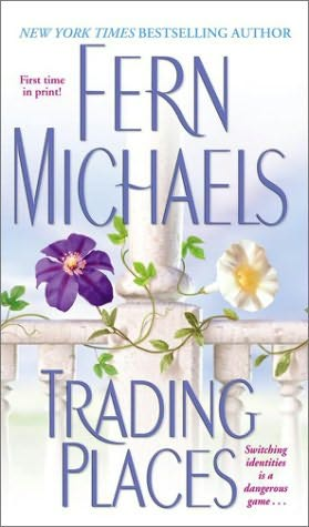 Trading Places Fern Michaels