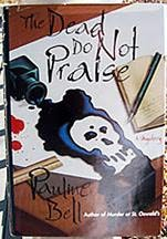 book cover of The Dead Do Not Praise