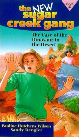 book cover of The Case of the Dinosaur in the Desert