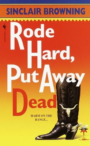 book cover of Rode Hard, Put Away Dead