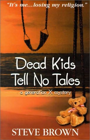 book cover of Dead Kids Tell No Tales