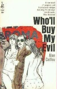 book cover of Who\'ll Buy My Evil?