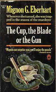 book cover of The Cup, the Blade or the Gun