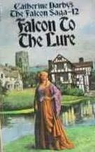book cover of Falcon to the Lure