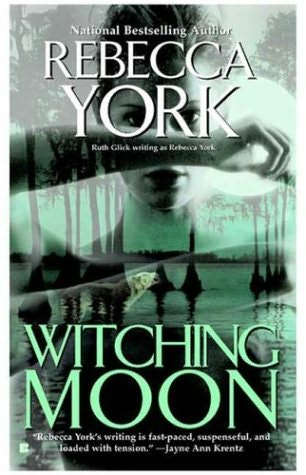 Witching Moon (The Moon Series, Book 3) Rebecca York