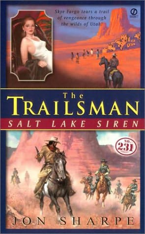 Trailsman 231: Salt Lake Siren Jon Sharpe