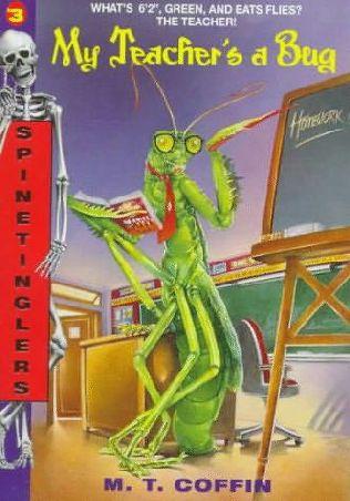 book cover of My Teacher\'s a Bug