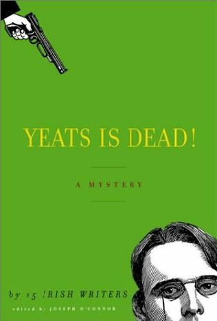 book cover of Yeats is Dead!