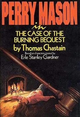 book cover of The Case of the Burning Bequest