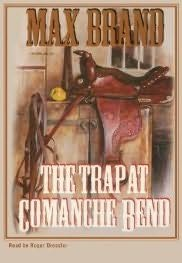 book cover of The Trap at Commanche Bend