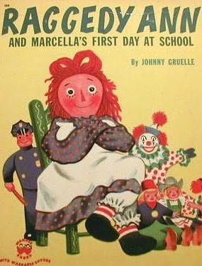 book cover of Raggedy Ann and Marcella\'s First Day At School