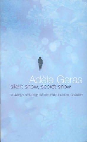 book cover of Silent Snow, Secret Snow