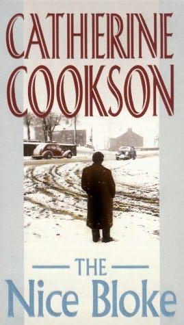 The Nice Bloke Catherine Cookson