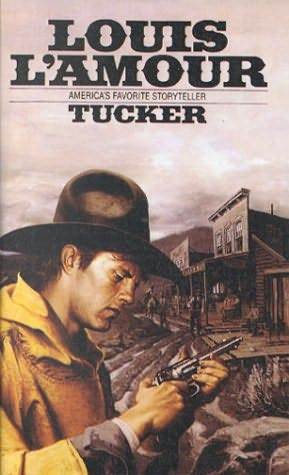 tucker louis lamour essay Written by louis l'amour, narrated by michael crouch download the app and start listening to tucker today - free with a 30 day trial keep your audiobook forever, even if you cancel don't love a book swap it for free, anytime.