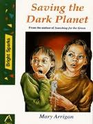 book cover of Saving the Dark Planet