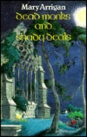 book cover of Dead Monks and Shady Deals