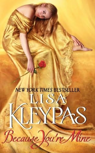 Because You're Mine - Lisa Kleypas