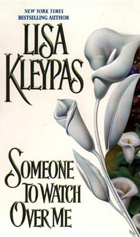 book cover of   Someone to Watch Over Me    (Bow Street Runners, book 1)  by  Lisa Kleypas