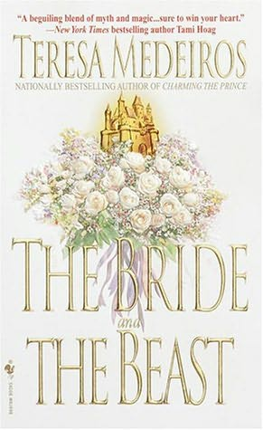 The Bride and the Beast – a fairy tale (re-up & edited) - Teresa Medeiros
